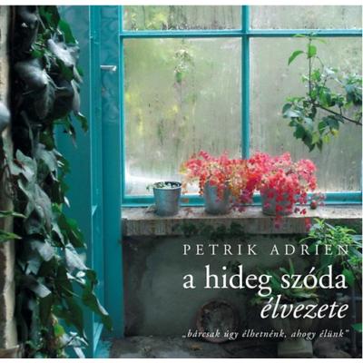 Petrik Adrien: A hideg szóda élvezete
