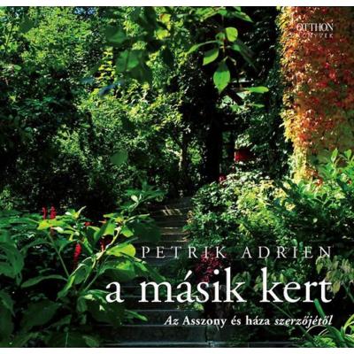 Petrik Adrien: A másik kert