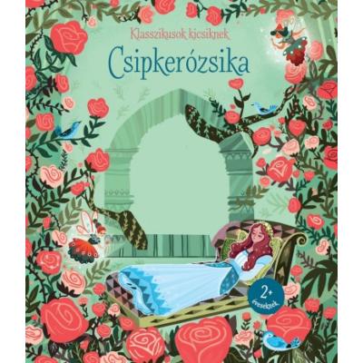 Klasszikusok kicsiknek - Csipkerózsika - Mai könyv újdonság 2159b48791
