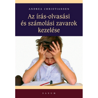 Az írás-olvasási és számolási zavarok kezelése