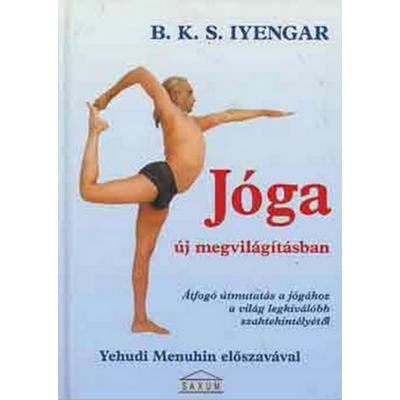 Iyengar: Jóga új megvilágításban