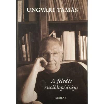 Ungvári Tamás: A feledés enciklopédiája