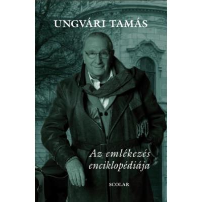 Ungvári Tamás: Az emlékezés enciklopédiája