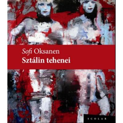 Sofi Oksanen: Sztálin tehenei