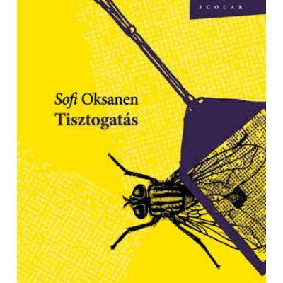 Sofi Oksanen: Tisztogatás