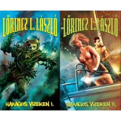 Lőrincz L. László: Haragos vizeken 1-2.