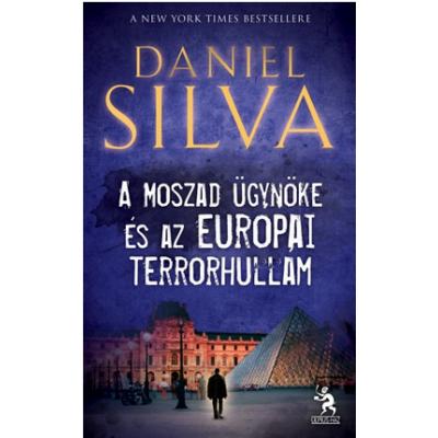 A Moszad ügynöke és az európai terrorhullám