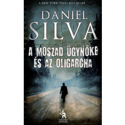 A Moszad ügynöke és az oligarcha