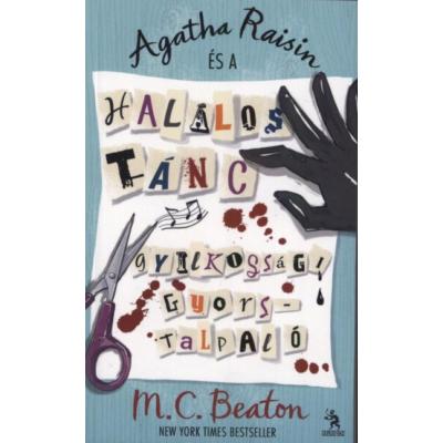 Agatha Raisin és a halálos tánc - Gyilkossági gyorstalpaló (Agatha Raisin sorozat)