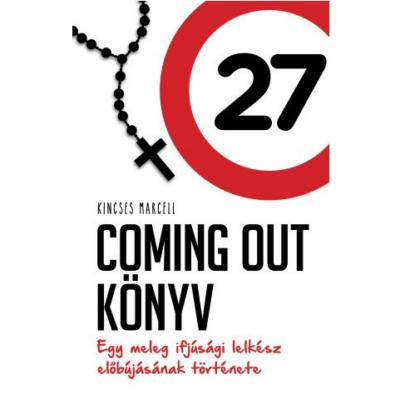 Coming Out Könyv - Egy meleg ifjúsági lelkész elbújásának története