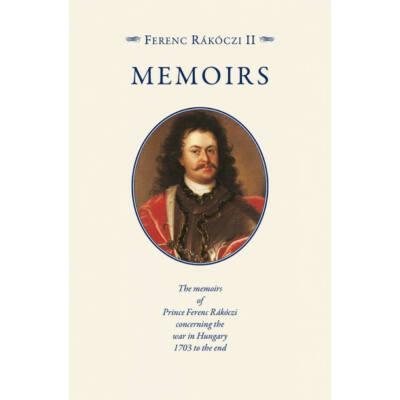 Rákóczi Ferenc emlékiratai (Két kötetben, angol nyelven) (Ferenc Rákóczi II.)