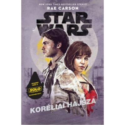 Star Wars: Koréliai hajsza (Rae Carson)