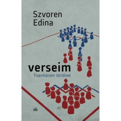 Verseim - Tizenhárom történet (Szvoren Edina)